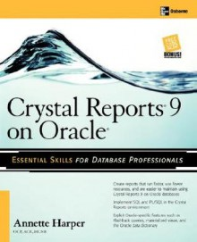 Crystal Reports 9 on Oracle - Marie Annette Harper