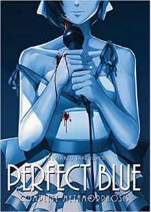 Perfect Blue: Complete Metamorphosis - Yoshikazu Takeuchi