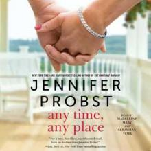 Any Time, Any Place - Jennifer Probst, Sebastian York, Madeleine Maby, Simon & Schuster Audio