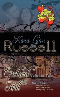 Orchard Hill, Vol. 2 - Kara Lynn Russell