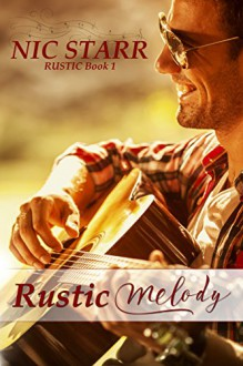 Rustic Melody - Nic Starr,Book Cover by Design
