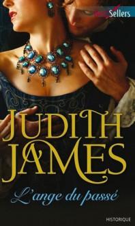 L'ange du passé - Judith James
