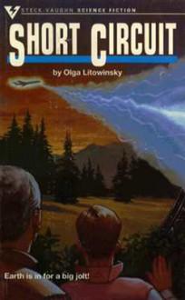 Short Circuit - Olga Litowinsky