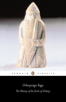 Orkneyinga Saga: The History of the Earls of Orkney - Anonymous, Paul Edwards, Hermann Pálsson
