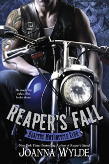 Reaper's Fall (Reapers Motorcycle Club) - Joanna Wylde