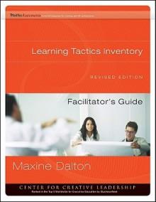 Learning Tactics Inventory Facilitator's Guide Set - Maxine A. Dalton