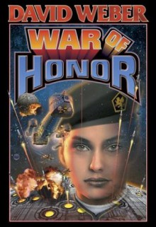 War of Honor (Honor Harrington, #10) - David Weber