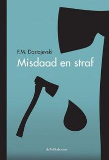 Misdaad en straf - Fyodor Dostoyevsky