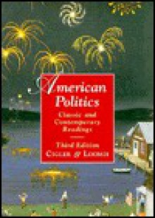 American Politics: Classic & Contemporary Readings - Allan J. Cigler