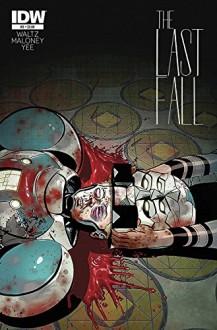 The Last Fall #3 (Of 5) - 9.4 + NM + 11/19/14+ IDW - Tom Waltz