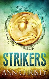 Strikers - Ann Christy