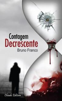 Contagem Decrescente - Bruno Franco