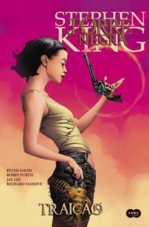 Traição - A Torre Negra HQ (Vol. 3) - Stephen King
