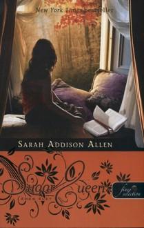 Édes élet - Sarah Addison Allen