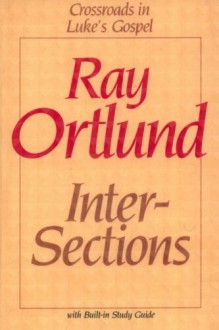 Intersections - Raymond C. Ortlund Jr.