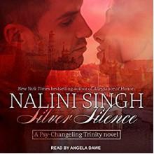 Silver Silence - Angela Dawe, Nalini Singh