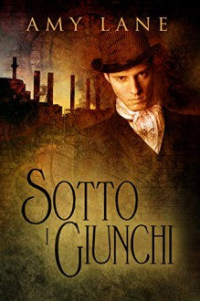 Sotto i giunchi - Amy Lane, Laura di Berardino