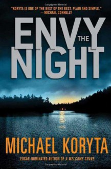 Envy the Night - Michael Koryta