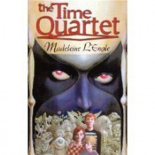 The Time Quartet (A Wrinkle in Time, A Wind in the Door, A Swiftly Tilting Planet, Many Waters) - Madeleine L'Engle