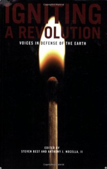 Igniting a Revolution: Voices in Defense of the Earth -
