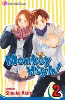Monkey High!, Vol. 2 - Shouko Akira