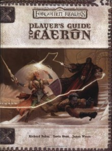 Player's Guide to Faerûn (Forgotten Realms) - Richard Baker, Travis Stout, James Wyatt