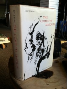 Ben Jonson: The Complete Masques - Ben Jonson, Stephen Orgel