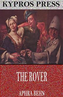 The Rover - Aphra Behn