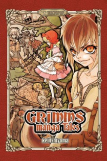 Grimms Manga Tales (English) - Kei Ishiyama