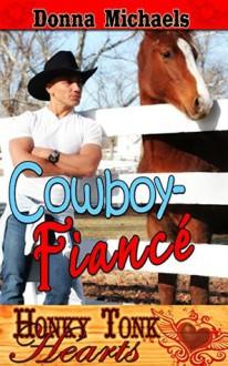 Cowboy-Fiance' - Donna Michaels