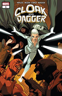 Cloak And Dagger (2018) #1 (of 6) - Dennis Hopeless,David Messina,Mahmud Asrar