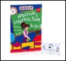 Addition And Subtraction (Kidzup Interactive Learning Kits) - Wendy Wiseman, Sari Dajani, Jennifer Jesse