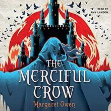 The Merciful Crow (The Merciful Crow #1) - Margaret Owen, Amy Landon