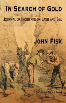 In Search of Gold - John Fisk