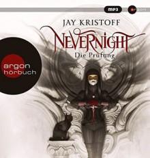 Nevernight: Die Prüfung - Jay Kristoff,Robert H. Frank,Kirsten Borchardt