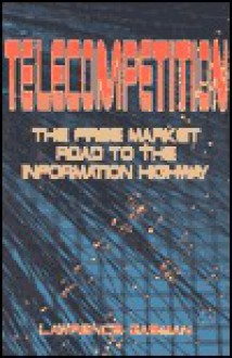 Telecompetition - Lawrence Gasman