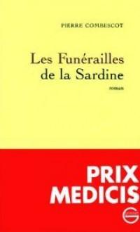Les funérailles de la Sardine - Pierre Combescot