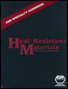 Heat Resistant Materials - J.R. Davis