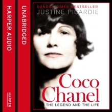 Coco Chanel: The Legend and the Life (Unabridged) - Cassandra Harwood,Justine Picardie