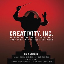 Creativity, Inc.: Overcoming the Unseen Forces That Stand in the Way of True Inspiration - Deutschland Random House Audio, Peter Altschuler, Ed Catmull, Amy Wallace