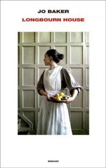 Longbourn House - Jo Baker, Giulia Boringhieri