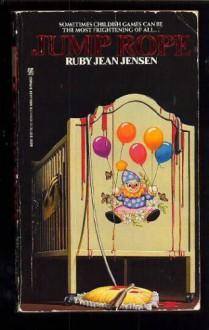Jump Rope - Ruby Jean Jensen