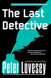 The Last Detective (Peter Diamond Book 1) - Peter Lovesey