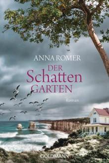 Der Schattengarten: Roman - Anna Romer,Roberto de Hollanda,Pociao