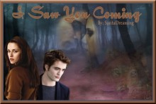 I Saw You Coming - Saritadreaming