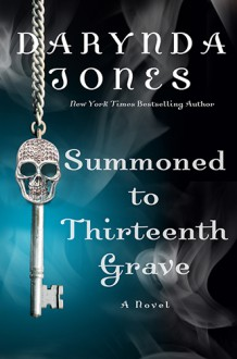 Summoned To Thirteenth Grave - Darynda Jones