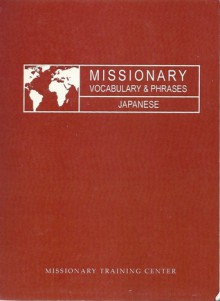 Missionary Vocabulary and Phrases (Japanese) - Missionary Training Center
