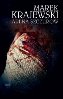Arena szczurów - Marek Krajewski