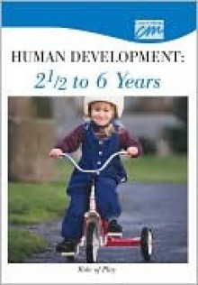 Human Development: 2 1/2 to 6 Years: Role of Play (DVD) - Media Concept