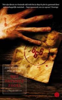 Het zevende zegel (Tomás Noronha #3) - José Rodrigues dos Santos, Kitty Pouwels